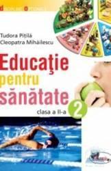 Educatie pentru sanatate clasa 2 - Tudora Pitila Cleopatra Mihailescu