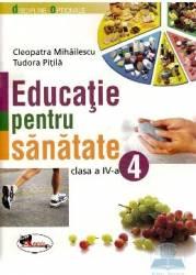 Educatie pentru sanatate cls 4 - Tudora Pitila Cleopatra Mihailescu