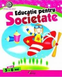 Educatie pentru societate 5-6 ani - Georgeta Matei Carti
