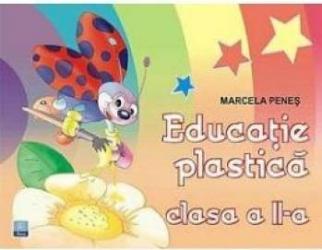 Educatie plastica cls 2 - Marcela Penes
