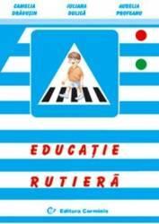 Educatie rutiera - Camelia Dragusin Iuliana Dulica
