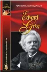 Edward Grieg - Adriana Liliana Rogovschi