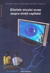 Efectele micului ecran asupra mintii copilului - Virgiliu Gheorghe