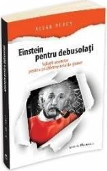 Einstein pentru debusolati - Allan Percy