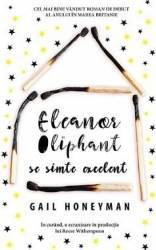 Eleanor Oliphant se simte excelent - Gail Honeyman
