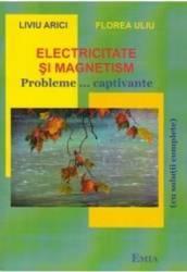 Electricitate si magnetism - Liviu Arici Florea Uliu