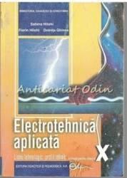 Electrotehnica Aplicata Cls 10 - Sabina Hilohi Florin Hilohi