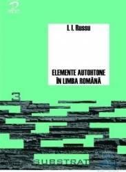 Elemente autohtone in limba romana - I.I. Russu Carti