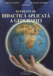 Elemente de didactica aplicata a geografiei - Nicolae Ilinca title=Elemente de didactica aplicata a geografiei - Nicolae Ilinca