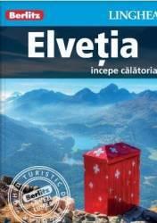 Elvetia Incepe calatoria - Berlitz
