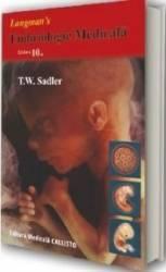 Embriologie Medicala Ed. 10 - T.W. Sadler