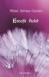 Emotii violet - Mihai Adrian title=Emotii violet - Mihai Adrian