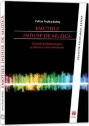 Emotiile Induse De Muzica - Felicia Rodica Baltes