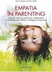 Empatia in parenting - Shauna Shapiro Chris White Carti