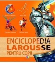 Enciclopedia Larousse pentru copii Carti