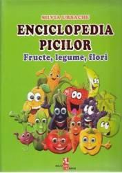 Enciclopedia picilor Fructe legume flori - Silvia Ursache