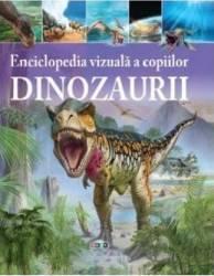 Enciclopedia vizuala a copiilor Dinozaurii