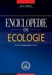 Enciclopedie de ecologie - Ion I. Dediu