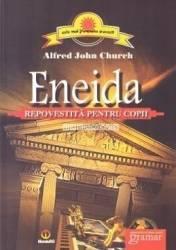 Eneida repovestita pentru copii - Alfred John Church
