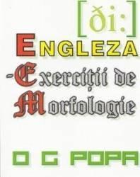 Engleza - Exercitii de morfologie - O.G. Popa