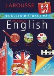 Engleza distractiva Larousse 8-9 ani