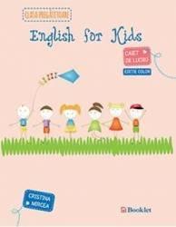 English for kids - Caiet - Clasa pregatitoare color - Cristina Mircea