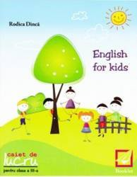 English for kids Clasa 3 Caiet - Rodica Dinca