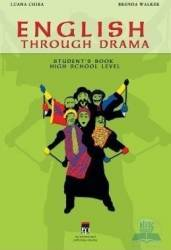 English Through Drama - Student S Book High School Level - Luana Chira Brenda Walker