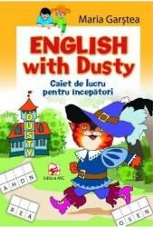 English with Dusty. Caiet de lucru pentru incepatori - Maria Garstea