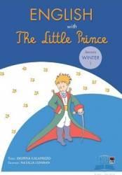 English with The Little Prince Seasons Winter 1 - Despina Calavrezo Carti