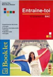 Entraine-Toi A L Examen De Bac - Adelina Vilcu Mona-Elena Bolocan