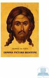 Erminia picturii bizantine - Dionisie din Furna Carti