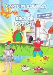 Eroi de poveste - Carte de colorat cu abtibilduri