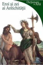 Eroi si zei ai antichitatii