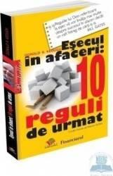Esecul in afaceri 10 reguli de urmat - Donald R. Keough Carti