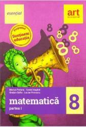 Esential. Matematica - Clasa 8. Partea I - Marius Perianu Costel Anghel Carti