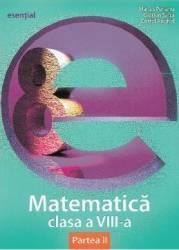 Esential. Matematica - Clasa 8. Partea II - Marius Perianu Carti