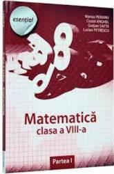 Esential. Matematica clasa 8 Partea I - Marius Perianu