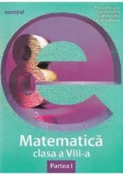 Esential. Matematica cls 8 partea I - Marius Perianu Costel Anghel