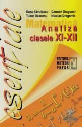 Esentiale Analiza Matematica Clasele Ix-Xii - Doru Savulescu Carmen Dragomir