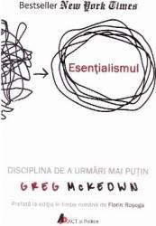 Esentialismul - Greg McKeown Carti
