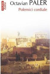 Eseu - Polemici cordiale - Octavian Paler