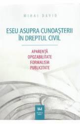 Eseu asupra cunoasterii in dreptul civil - Mihai David