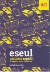 Eseul Varianta rapida de pregatire pentru BAC - Marilena Lascar Liliana Paicu