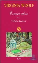 Eseuri alese. Arta lecturii - Virginia Woolf Carti