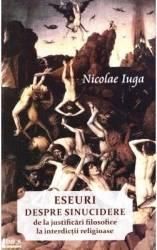 Eseuri despre sinucidere - Nicolae Iuga