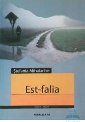Est-falia - Stefania Mihalache