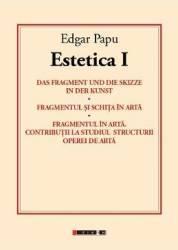 Estetica I - Edgar Papu Carti