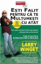 Esti falit pentru ca te multumesti cu atat - Larry Winget