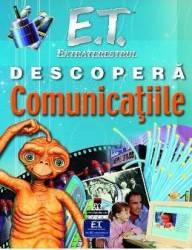 E.T. Extraterestrul descopera comunicatiile - Ian Graham Carti